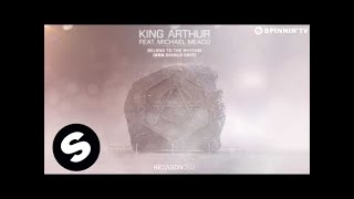 King Arthur ft. Michael Meaco - Belong to the Rhythm (Don Diablo Edit) [OUT NOW]