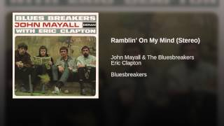 Ramblin' On My Mind (Stereo)