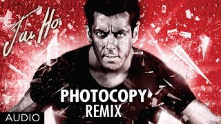 Jai Ho Song: Photocopy Full Audio (Remix) | Salman Khan