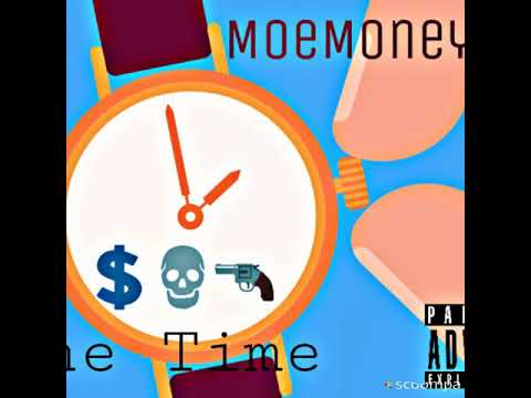 Moe Money x One Time (Snippet)