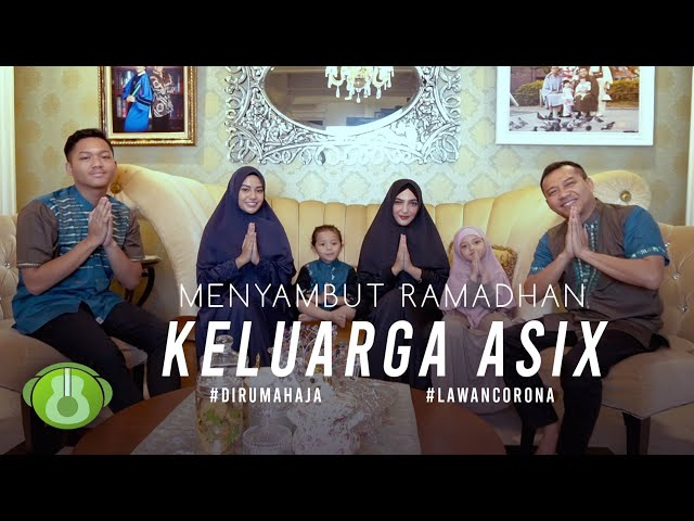 Menyambut Ramadhan - Keluarga ASIX  (Official Music Video)