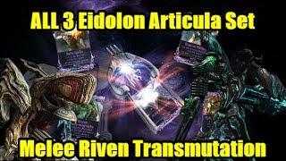 Warframe Melee Riven Transmutation  Eidolon Articula Teralyst Gantulyst Hydrolyst