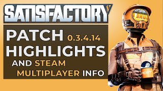 Satisfactory Updates - June 2020, Tips and Tricks, Steam Release and Crossplay Multiplayer Info