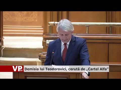 """Demisia lui Teodorovici, cerută de """"Cartel Alfa"""""""