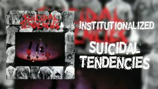 Institutionalized (Remaster) - Suicidal Tendencies