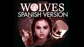 Selena Gomez, Marshmello - Wolves (Spanish Version) - Cover En Español