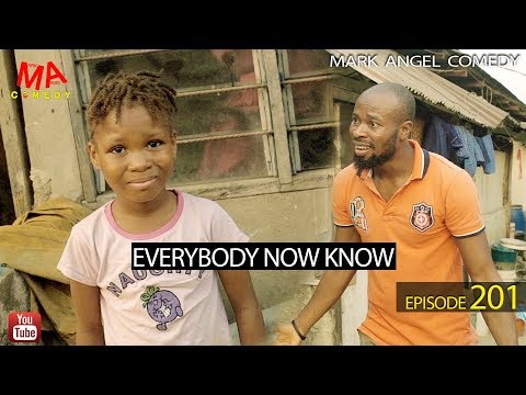 Mark Angel Comedy – Everybody Now Know (Episode 201)