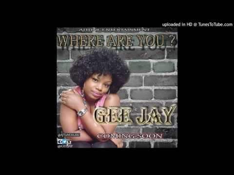 Gee-Jay . Where are you ? AJTUNEMUSIC.COM