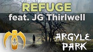Argyle Park - Refuge (feat. JG Thirlwell) [Remastered]
