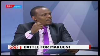 Choice 2017:  Battle for Makueni - 08/05/2017 [Part Two]