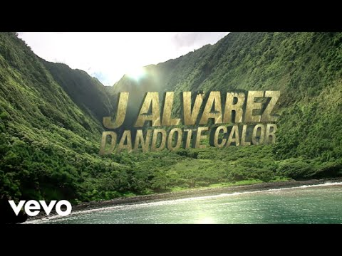 Dandote Calor - J Alvarez (Video)
