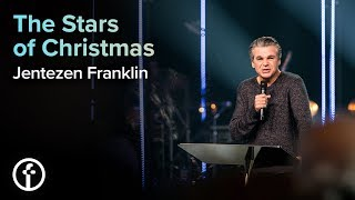 The Stars of Christmas | Jentezen Franklin