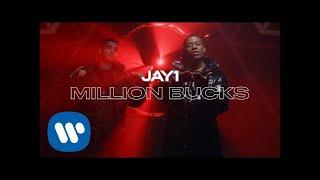 JAY1   Million Bucks | Official Video