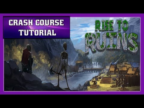 RISE TO RUINS Tutorial: Crash Course Tutorial for Rise to Ruins Basics