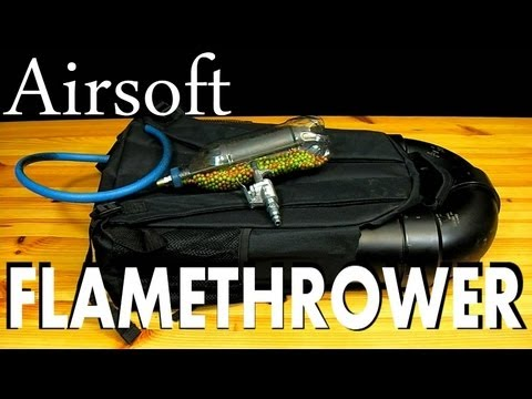 Make Your Own Airsoft Flamethrower