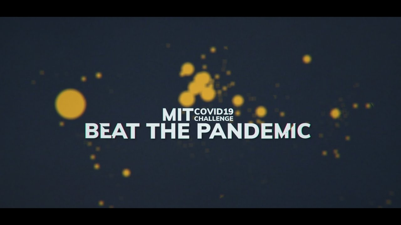 MIT COVID-19 Challenge – Beat The Pandemic