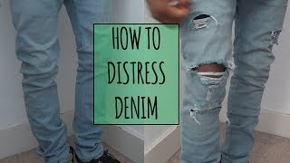 How To Distress Denim   ElevatedIke