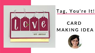 How to Make Wedding Anniversary Card With Tags