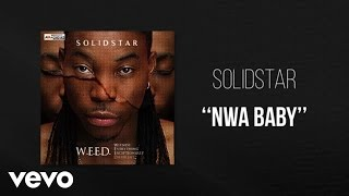 Solidstar - Nwa baby - Official Audio ft. 2 Face