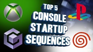 Top 5 - Console startup sequences