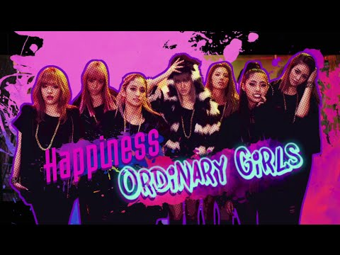『Ordinary Girls』 フルPV ( #Happiness )