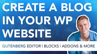 How To Create A Blog In Your Wordpress Website