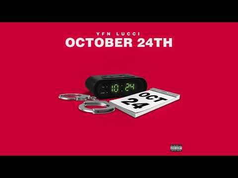 Yfn Lucci Oct 24th