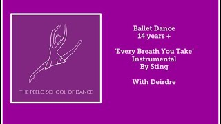 Ballet dance 14 years + 'Every Breath You Take' with Deirdre