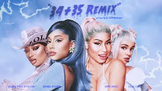 Ariana Grande & Nicki Minaj - 34+35 (Remix) ft. Doja Cat, Megan Thee Stallion
