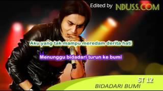 [Karaoke] ST12 - BIDADARI BUMI (No Vocal/ Minus One)