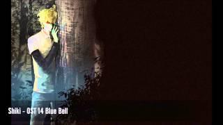 Shiki - OST 14 Blue Bell