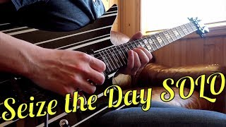 Seize The Day SOLO