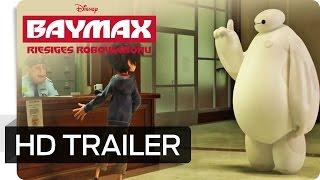 Baymax - Riesiges Robowabohu Film Trailer