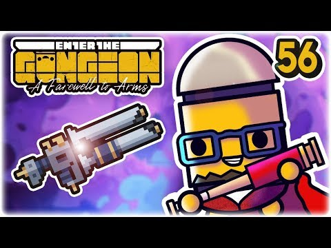 Max Rank Gunderfury | Part 56 | Let's Play: Enter the Gungeon: Farewell to Arms | PC Gameplay