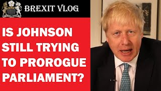 Is Boris Johnson Still Trying to Prorogue Parliament?