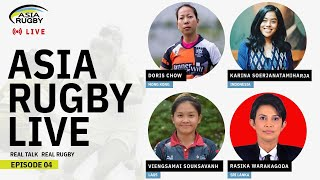 Asia Rugby Live Episode 4