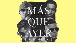 Más Que Ayer (Remix) - Arcangel feat. De La Ghetto, RKM y Ken-Y (Video)