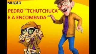 """PEGADINHA DO MUÇÃO  PEDRO """"TCHUTCHUCA"""" E A ENCOMENDA"""