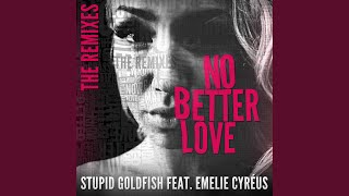 No Better Love (feat. Emelie Cyréus) (Club Mix)