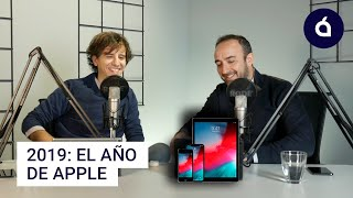 Del IPHONE 11 al MAC PRO, qué opinamos de lo que nos ha dejado Apple en 2019 | Charlas Applesfera
