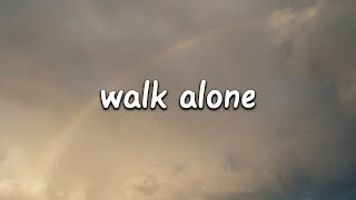 Rudimental   Walk Alone (Lyrics) Ft. Tom Walker
