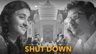 Kota Factory - EP 04 -  Shutdown