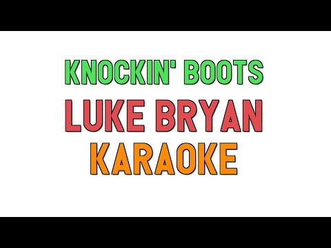 Knockin' Boots (KARAOKE) - Luke Bryan | for lyrics / cover