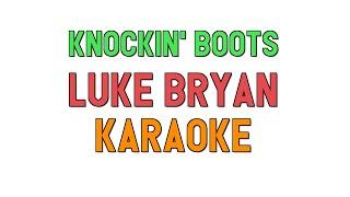 Knockin' Boots (KARAOKE)   Luke Bryan | For Lyrics  Cover
