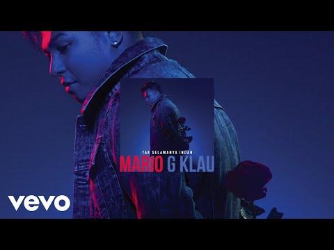 Mario G Klau Tak Selamanya Indah Official Audio