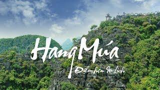 Hang Múa - Ninh Bình - Điểm Hẹn Du Lịch