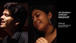 Snehidhane / Kannazhaga ( AR Rahman-Anirudh Mashup)   ft. Sudharshan Ashok, Shanthini Sathiyanathan