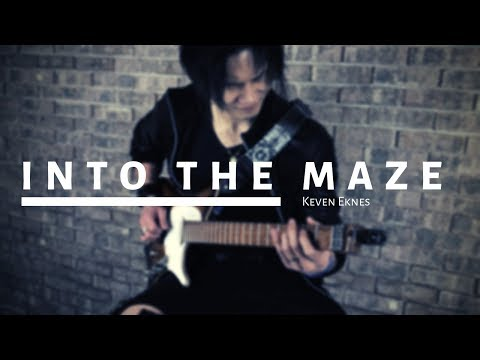 Keven Eknes - Into the Maze