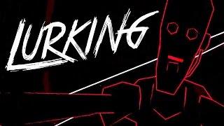 LURKING - Blind Horror Game