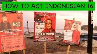 How To Act Indonesian 16